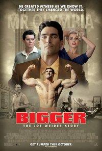 Poster do filme Bigger (2018)