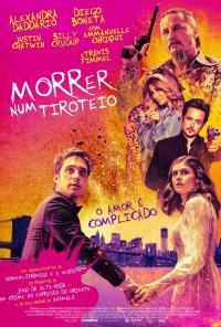 Poster do filme Morrer Num Tiroteio / Die in a Gunfight (2021)
