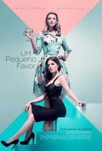 Poster do filme Um Pequeno Favor / A Simple Favor (2018)