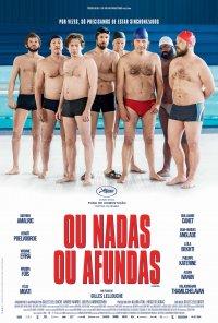 Poster do filme Ou Nadas Ou Afundas / Le Grand Bain (2018)