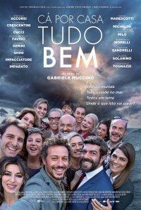 Poster do filme Cá Por Casa Tudo Bem / A Casa Tutti Bene (2018)