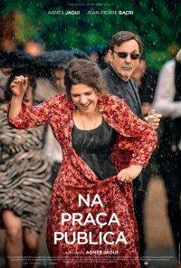 Poster do filme Na Praça Pública / Place publique (2018)