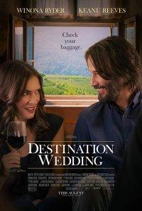 Poster do filme Destino: Casamento / Destination Wedding (2018)