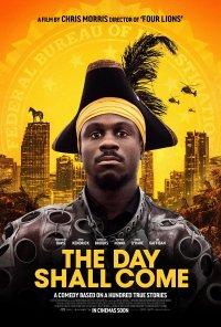 Poster do filme O Dia Chegará / The Day Shall Come (2019)