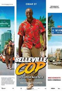 Poster do filme Belleville Cop - O Super Agente / Le Flic de Belleville (2018)
