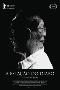 Poster do filme A Estação do Diabo / Ang Panahon ng Halimaw (2018)
