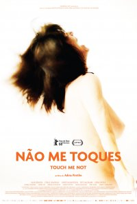 Poster do filme Não Me Toques / Touch Me Not (2018)