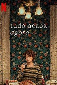 Poster do filme Tudo Acaba Agora / I'm Thinking of Ending Things (2020)