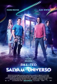 Poster do filme Bill & Ted Salvam o Universo / Bill & Ted Face the Music (2020)