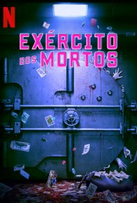 Poster do filme Exército dos Mortos / Army of the Dead (2021)
