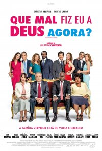 Poster do filme Que Mal Fiz Eu a Deus Agora? / Qu'est-ce qu'on a encore fait au bon Dieu? (2019)