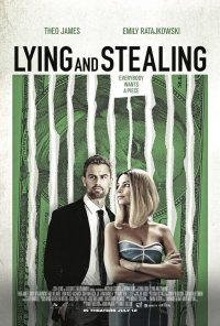 Poster do filme Lying and Stealing (2018)