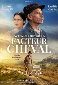 Poster do filme A Incrível História do Carteiro Cheval / L'Incroyable Histoire du facteur Cheval (2019)