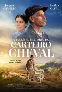 Poster do filme A Incrível História do Carteiro Cheval / L'Incroyable Histoire du facteur Cheval (2019)