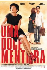 Poster do filme Uma Doce Mentira / De Vrais Mensonges (2010)