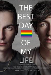Poster do filme The Best Day of My Life (2018)