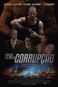 Poster do filme Teia de Corrupção / The Corrupted (2019)