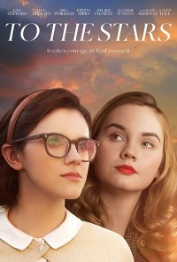 Poster do filme To the Stars (2019)