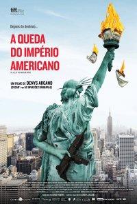 Poster do filme A Queda do Império Americano / La chute de l'empire américain (2018)