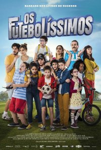Poster do filme Os Futebolíssimos / Los futbolísimos (2018)