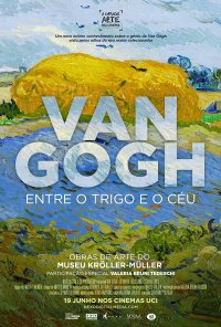 Poster do filme Van Gogh: Entre o Trigo e o Céu / Van Gogh - Tra il grano e il cielo (2018)