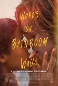 Poster do filme Palavras nas Paredes / Words on Bathroom Walls (2020)