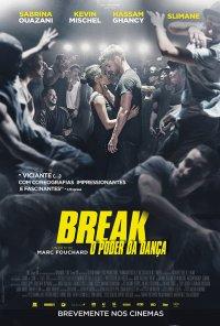 Poster do filme Break: O Poder da Dança / Break (2018)