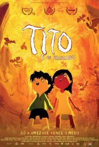 Poster do filme Tito e os Pássaros (2018)