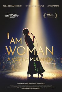 Poster do filme I Am a Woman: A Voz da Mudança / I Am Woman (2020)