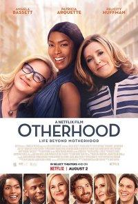 Poster do filme Otherhood: Muito Mais do que Mães / Otherhood (2019)