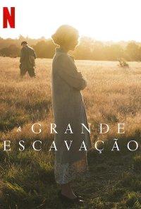 Poster do filme A Grande Escavação / The Dig (2021)