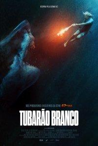 Poster do filme Tubarão Branco / Great White (2021)