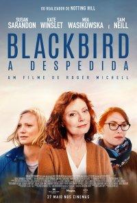 Poster do filme Blackbird - A Despedida / Blackbird (2020)