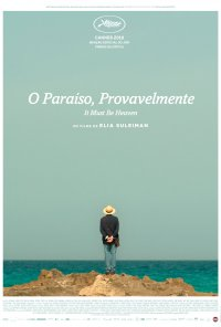 Poster do filme O Paraíso, Provavelmente / It Must Be Heaven (2019)