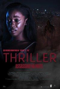 Poster do filme Thriller - Assassino na Noite / Thriller (2018)