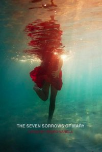 Poster do filme The Seven Sorrows of Mary (2020)