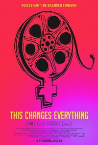 Poster do filme This Changes Everything (2019)