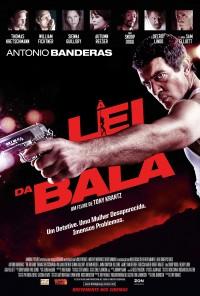 Poster do filme À Lei da Bala / The Big Bang (2011)