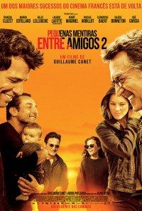 Poster do filme Pequenas Mentiras Entre Amigos 2 / Nous finirons ensemble (2019)