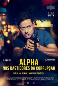 Poster do filme Alpha: Nos Bastidores da Corrupção / Alpha: The Right to Kill (2019)
