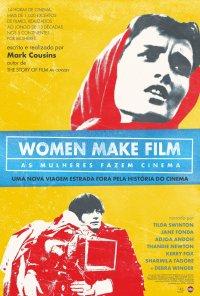 Poster do filme As Mulheres Fazem Cinema / Women Make Film: A New Road Movie Through Cinema (2019)
