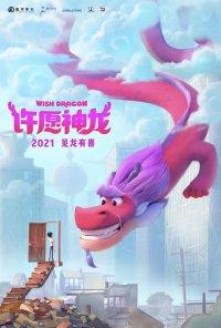Poster do filme O Dragão dos Desejos / Wish Dragon (2021)
