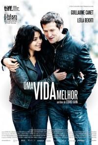 Poster do filme Uma Vida Melhor / Une Vie meilleure (2011)