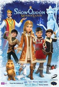 Poster do filme Snezhnaya koroleva: Zazerkale / The Snow Queen: Mirror Lands (2018)