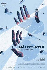 Poster do filme Hálito Azul (2018)