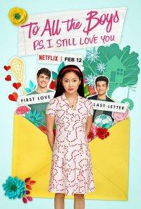 Poster do filme A Todos os Rapazes: P.S. Ainda Te Amo / To All the Boys: P.S. I Still Love You (2020)