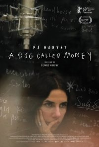 Poster do filme PJ Harvey: A Dog Called Money (2019)