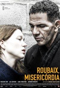Poster do filme Roubaix, misericórdia / Roubaix, une lumière (2019)
