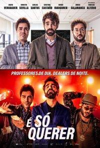 Poster do filme É Só Querer / Lo dejo cuando quiera (2019)