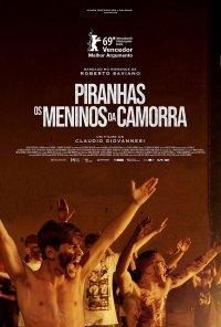 Poster do filme Piranhas - Os Meninos da Camorra / La paranza dei bambini (2019)